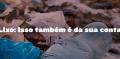 Lixo urbano: responsabilidade compartilhada